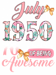 Made In July 1950 70 Years Of Being Awesome T-shirt