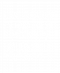 Just Because It's Hard Doesn't Mean It's Impossible You Can Do It T-shirt
